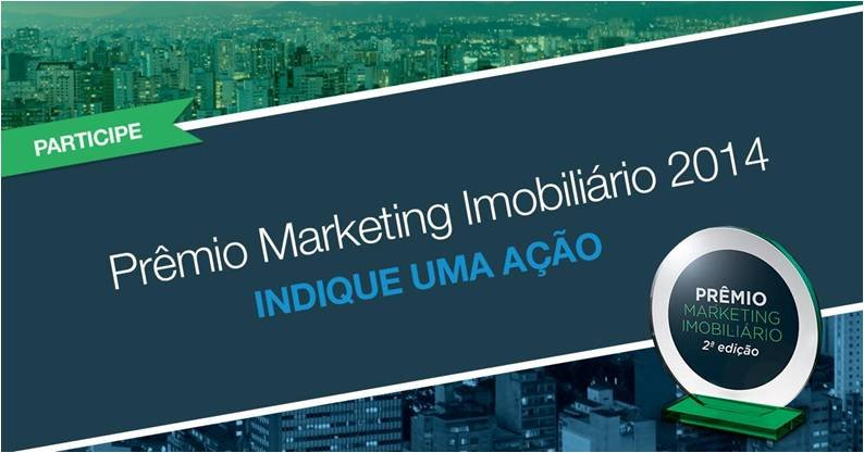 Os vencedores do Prêmio Marketing Imobiliário serão anunciados no Conecta Imobi Brasil - Maio 2015, em São Paulo.